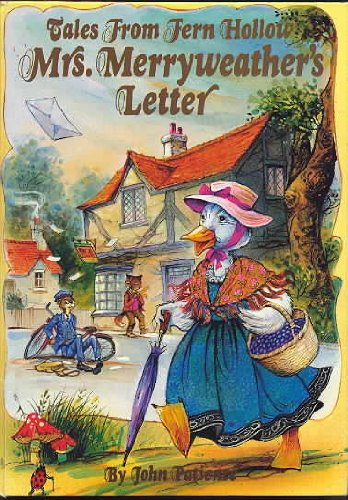 Mrs. Merryweather's Letter (Tales From Fern Hollow): Patience, John