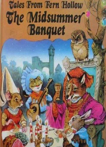 9780710503336: The Midsummer Banquet (Tales from Fern Hollow)