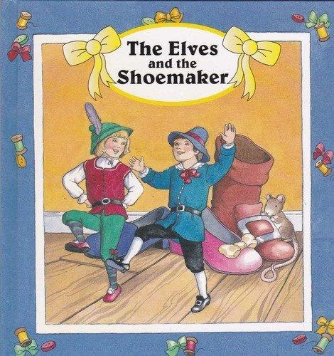 9780710509031: Forever Series: Children's Fairy Tale Classics: The Elves and the Shoemaker (Forever - Children's Fairy Tale Classics)