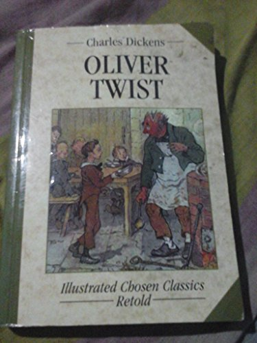 Chosen Classics: Oliver Twist (9780710509345) by Dickens, Charles