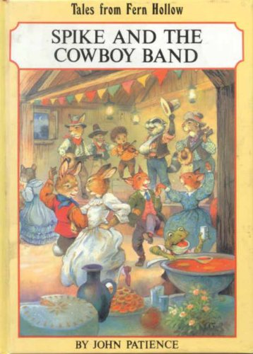 9780710509956: Spike and the Cowboy Band (Tales from Fern Hollow)