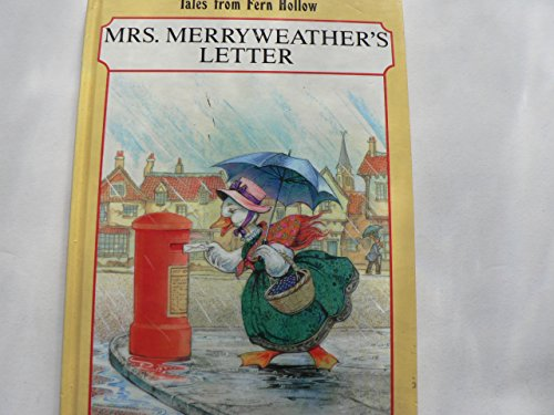 9780710509994: Mrs. Merryweather's Letter (Tales from Fern Hollow)