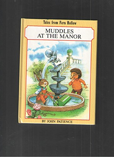 9780710510044: Muddles at the Manor (Tales from Fern Hollow)