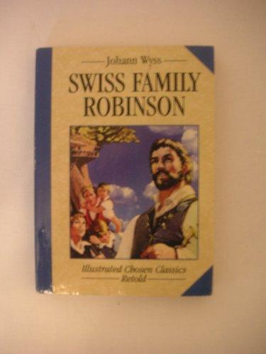 Swiss Family Robinson: wyss, johann