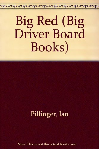 9780710510402: Big Red (Big Driver Board Books)