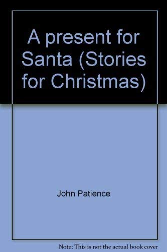 9780710510600: A present for Santa (Stories for Christmas)