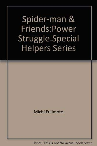 9780710512666: Spider-Man & Friends Power Struggle (Special Helpers Series)