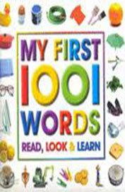 9780710513182: My First 1001 Words: Read, Look and Learn