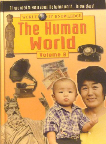 9780710517357: The Human World (World of knowledge)