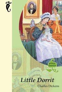 9780710517449: Little Dorrit (Priory Classics - Series Three)