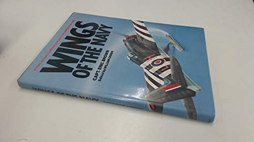 9780710600028: Wings of the Navy: Flying Allied Carrier Aircraft of World War II