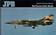 9780710600127: Jane's Pocket Book of Air Forces of the World