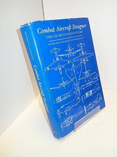 9780710600400: Combat Aircraft Designer: The Ed Heinemann Story