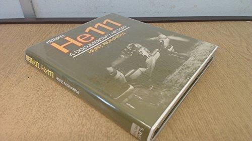 Heinkel He 111: A Documentary History: Nowarra, Heinz J.
