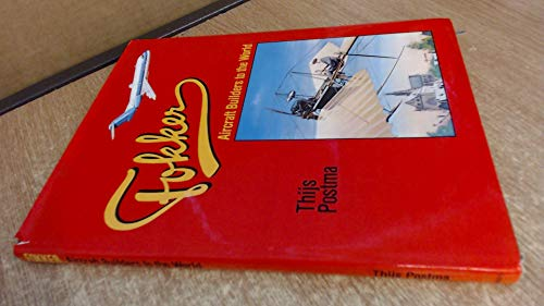 9780710600592: Fokker: Aircraft Builders to the World