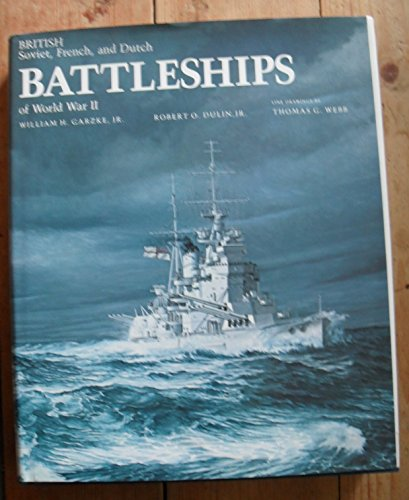 9780710600783: British, Soviet, French and Dutch Battleships of World War II