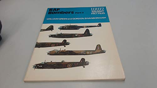 Royal Air Force Bombers, Vol. 2 (WWII Aircraft Fact Files) (9780710601186) by William Green; Gordon Swanborough