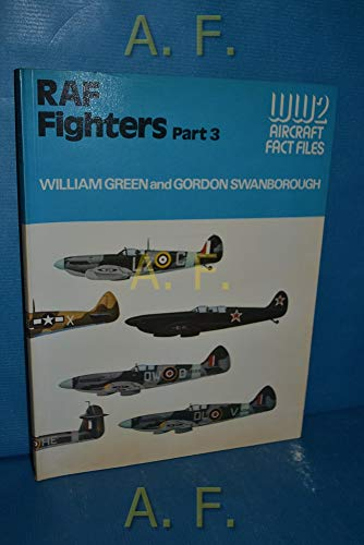 9780710601193: Royal Air Force Fighters, Part 3 (WWII Aircraft Fact Files)