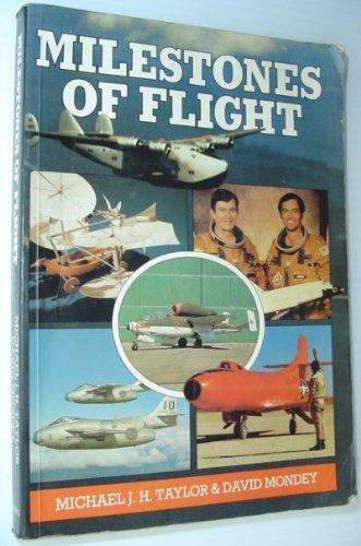 Milestones of Flight: Mondey, David, Taylor,