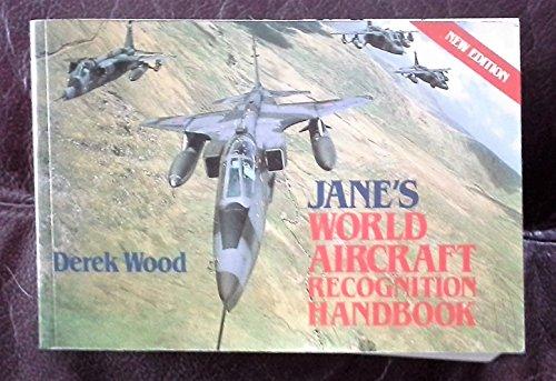 Jane's World Aircraft Recognition Handbook: Wood, Derek