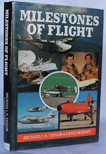 Milestones of Flight (0710602588) by David Mondey; Michael J.H. Taylor