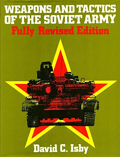 9780710603524: Weapons and Tactics of the Soviet Army