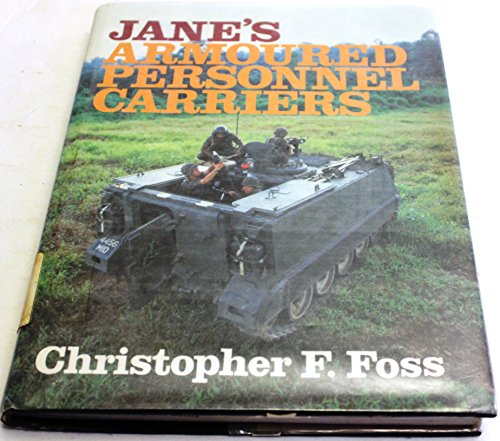 Jane's Armoured Personnel Carriers.: Foss, Christopher (ed).
