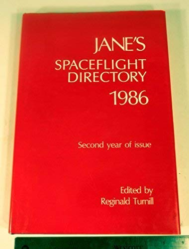 Jane's Spaceflight Directory 1986: Turnill, Reginald (Edited)