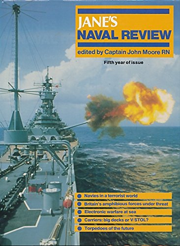 Jane's Naval Review, Fifth Year of Issue, 1985