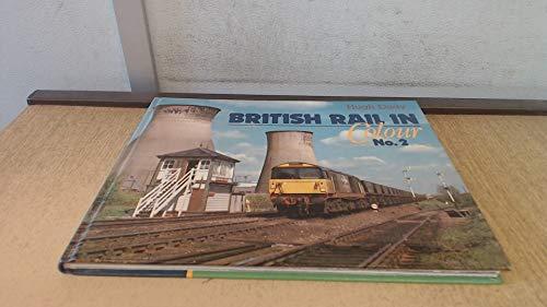 9780710604309: British Rail in Colour: No. 2