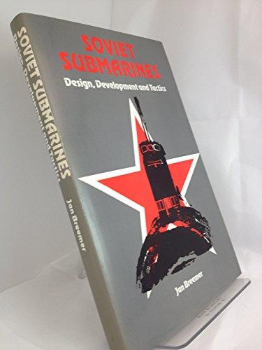9780710605269: Soviet Submarines: Design, Development, and Tactics