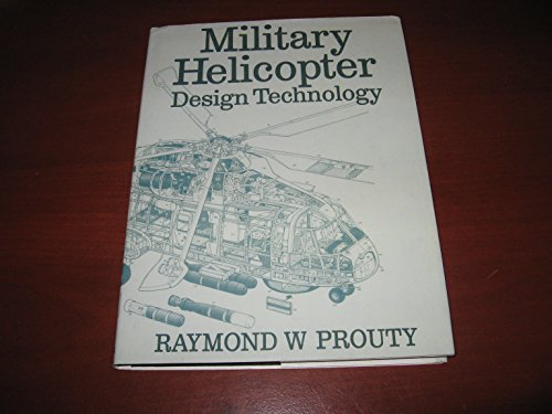 9780710605429: Military Helicopter Design Technology