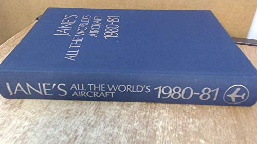 9780710607058: Jane's All the World's Aircraft 1980-81