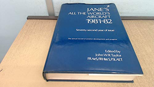 Jane's All The World's Aircraft, 1981-82: JOHN W R