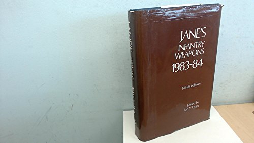 Jane's Infantry Weapons 1983-84: Ian V. Hogg
