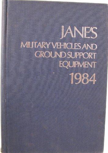 9780710607942: Jane's Military Vehicle and Ground Support Equipment, 1984 (Jane's Yearbooks)