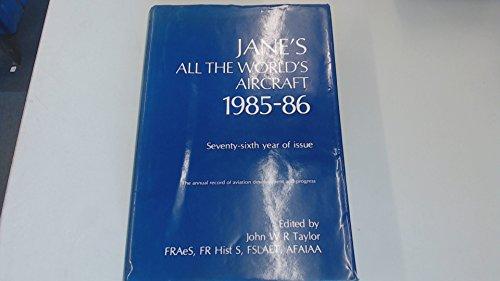 Janes All World Aircraft- 1985-1986: Taylor John W.