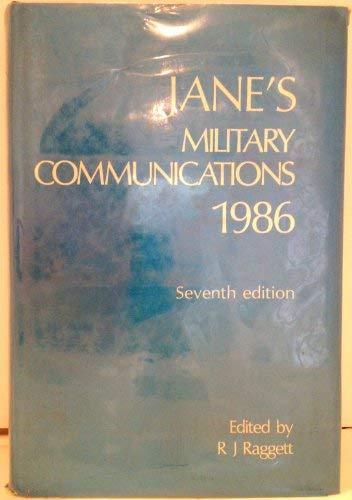 JANE'S MILITARY COMMUNICATIONS, Seventh Edition 1986: Robert J. Raggett