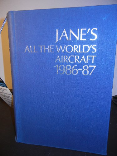 Jane's All the World's Aircraft 1986-87: TAYLOR, JOHN W.