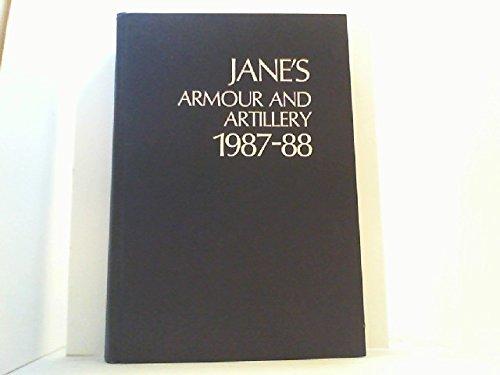 Jane's Armour and Artillery 1987-88: Foss, C. F.