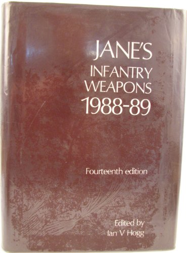 Jane's Infantry Weapons 1988-89: Hogg, I V