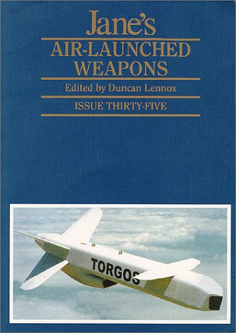 Jane's Air-launched Weapons (Jane's defence data): Duncan Lennox