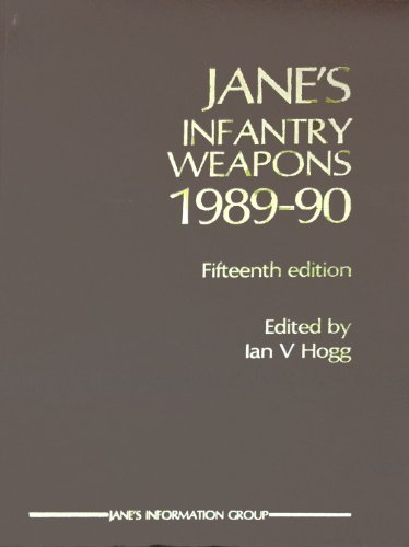 Jane's Infantry Weapons 1989-90: Hogg, I V