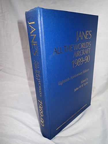 Jane's All the World's Aircraft 1989-90 Taylor,