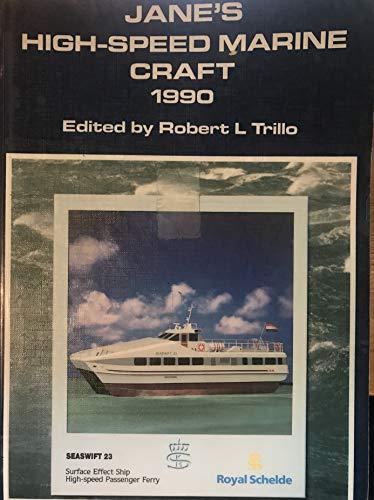 Jane's High-Speed Marine Craft 1990: Trillo, Robert L