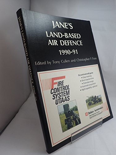 Jane's Land-Based Air Defence, 1990-91: Foss, C. (editor);