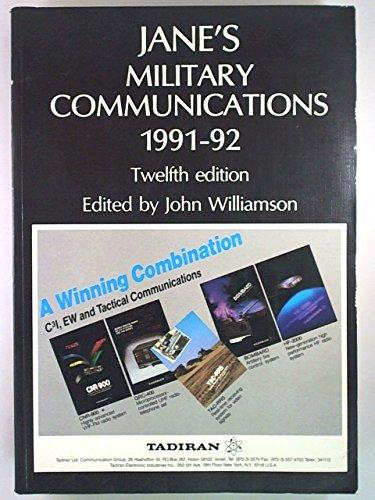 Jane's Military Communications 1991-92: Williamson, J