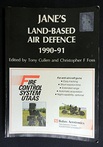 Jane's Land-Based Air Defence 1992-93: Culle, Tony &