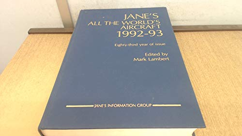9780710609878: Jane's All the World's Aircraft, 1992-93