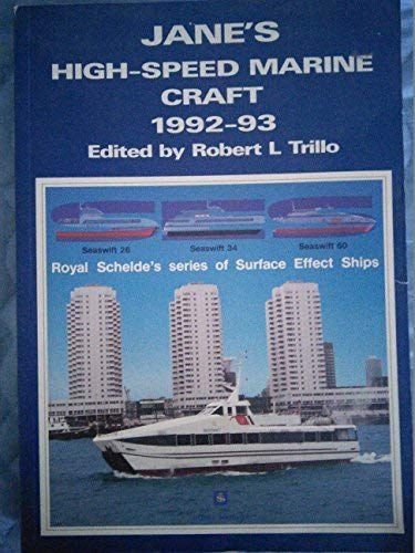Jane's High Speed Marine Craft, 1992: Trillo, Robert L